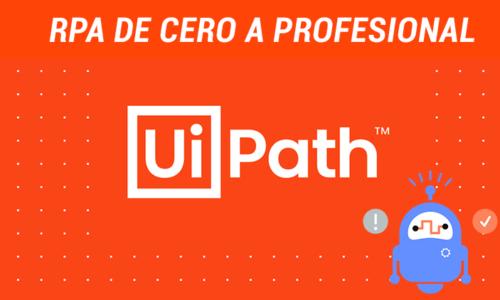 RPA de Cero a Experto con UiPath